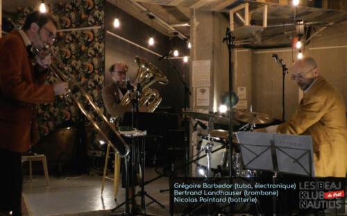 Beaj Klub #2 : Bertrand Landhauser (Trombone) / Grégoire Barbedor (Tuba, Electronique) / Nicolas Pointard (Batterie)