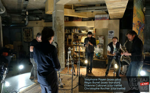 Beaj Klub #4 : Stéphane Payen (Saxophone alto) / Régis Bunel (Saxophone Baryton) / Etienne Cabaret (Clarinettes) / Christophe Rocher (Clarinettes)
