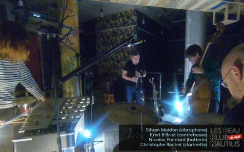 Beaj Klub #7 : Siham Maidon (Vibraphone) / Christophe Rocher (Clarinettes) / Frédéric B.Briet (Contrebasse) / Nicolas Pointard (Batterie)